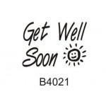 B4021 Get Well Soon