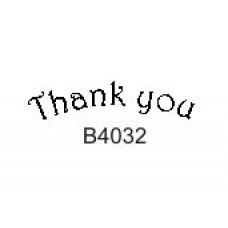 B4032 Thank You