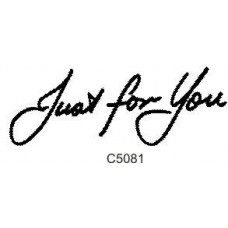 C5081 Just For You