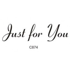 C874 Just For You