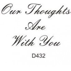 D432 Our Thoughts Are With You