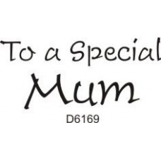 D6169 To a Special Mum
