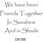 D6186 We have been Friends...