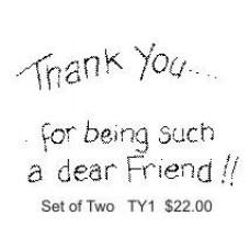 TY 1 Thank you... dear friend